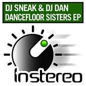Dancefloor Sisters EP by DJ Sneak