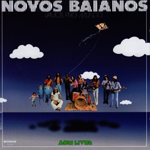Vamos Pro Mundo by Novos Baianos