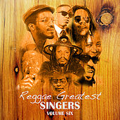 Reggae Greatest Singers Vol 6 von Various Artists