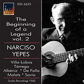 Play & Download The Beginning of a Legend, Vol. 2 (1960) by Narciso Yepes | Napster