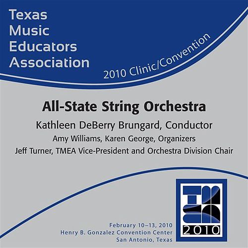 Texas Music Educators Association 2010 Clinic and Convention - Texas All-State String Orchestra by Various Artists