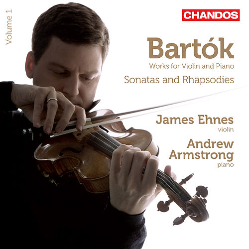Bartók: Works for Violin and Piano, Vol. 1 by Various Artists