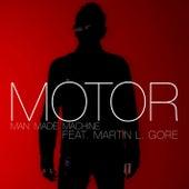 Man Made Machine by Motor