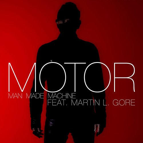 Play & Download Man Made Machine by Motor | Napster