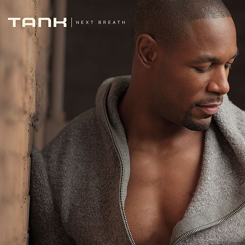 Play & Download Next Breath by Tank | Napster
