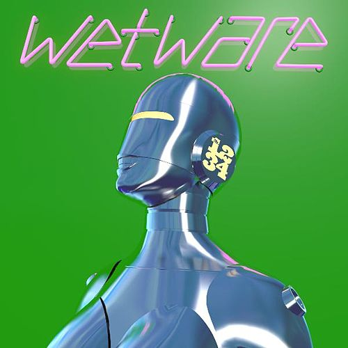 Wetware by Mister 1-2-3-4