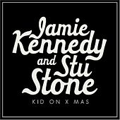 Play & Download Kid On X-Mas - Single by Jamie Kennedy And Stu Stone | Napster