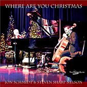 Where Are You Christmas - Single by Jon Schmidt