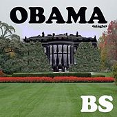 Play & Download Obama (Parody of Omg Feat. will.i.am By Usher) - Single by Bs | Napster