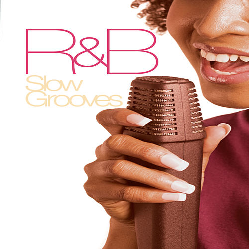 Play & Download R&B Slow Grooves by Various Artists | Napster