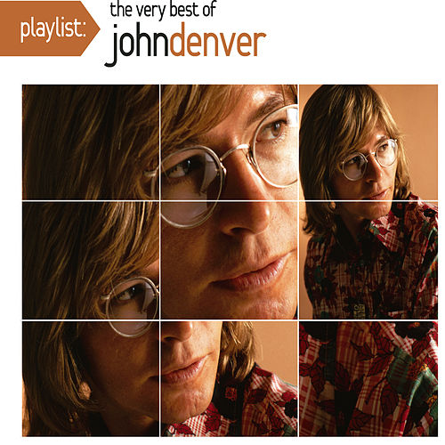 Play & Download Playlist: The Very Best Of John Denver by John Denver | Napster