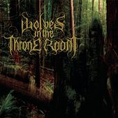 Malevolent Grain by Wolves In The Throne Room