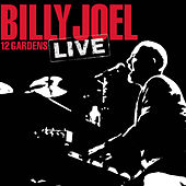 Play & Download 12 Gardens Live by Billy Joel | Napster