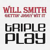 Play & Download Gettin' Jiggy Wit It by Will Smith | Napster