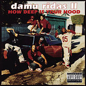 How Deep Is Your Hood by Damu Ridas II