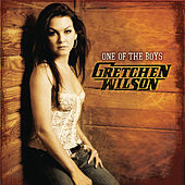 Play & Download One Of The Boys by Gretchen Wilson | Napster