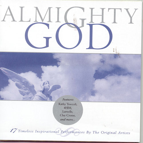 Play & Download Almighty God by Various Artists | Napster