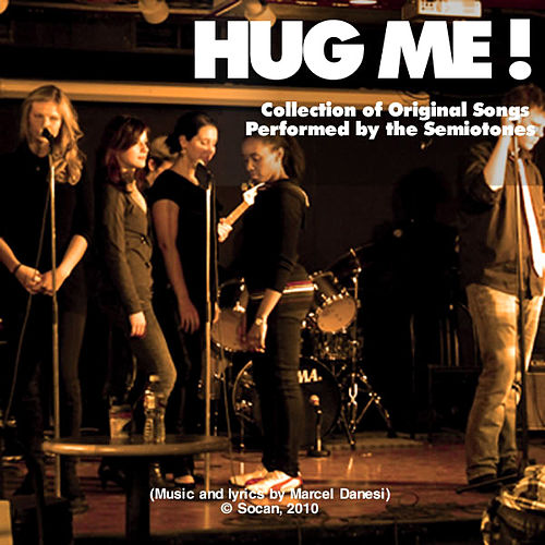 Play & Download Hug Me! by The Semiotones | Napster