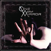 One-Way Mirror by One-Way Mirror
