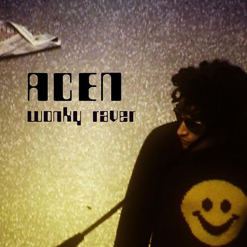 Wonky Raver - Single by Acen
