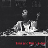 Play & Download The Last Polka by Tina & The B-Sides | Napster