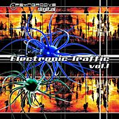 Electronic Traffic Vol..1 by Various Artists