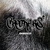 Knobbers EP by Crookers