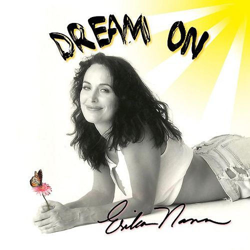 Play & Download Dream On by Erika Nann | Napster