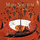 Play & Download Mare Nostrum by Various Artists | Napster