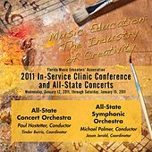 Florida Music Educators Association 2011 In-Service Clinic Conference and All-State Concerts - All-State Concert and Symphonic Orchestras by Various Artists