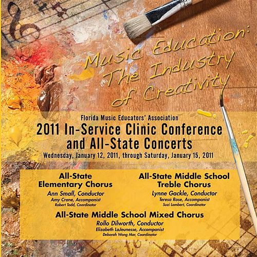 Play & Download Florida Music Educators Association 2011 In-Service Clinic Conference and All-State Concerts - All-State Elementary and Middle School Chorus by Various Artists | Napster