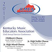 Play & Download Kentucky Music Educators Association 53rd Annual Service Conference - Children's Chorus / Junior High Mixed Chorus / Junior High Treble Chorus by Various Artists | Napster