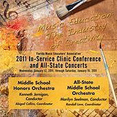 Florida Music Educators Association 2011 In-Service Clinic Conference and All-State Concerts - Middle School Honors Orchestra / All-State Middle School Orchestra von Various Artists