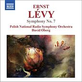 Play & Download Lévy: Symphony No. 7 by David Oberg | Napster