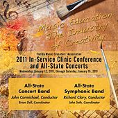 Play & Download Florida Music Educators Association 2011 In-Service Clinic Conference and All-State Concerts - All-State Concert Band / All State Symphonic Band by Various Artists | Napster