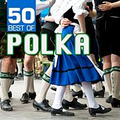 Play & Download 50 Best of Polka by Bohemian Polka Kings | Napster