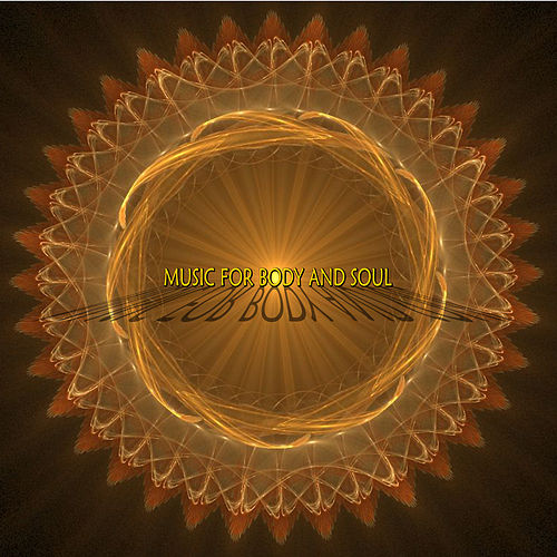 Play & Download Music for Body and Soul by Various Artists | Napster