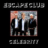 Celebrity by The Escape Club