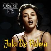 Jula De Palma Greatest Hits by Jula De Palma