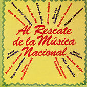 Al Rescate de la Música Nacional by Various Artists