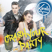 Crash Your Party by Karmin