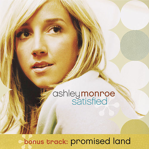 Play & Download Satisfied by Ashley Monroe | Napster