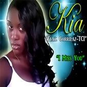 I Miss You (feat. Gorrilaz-TCI) by K.i.a.