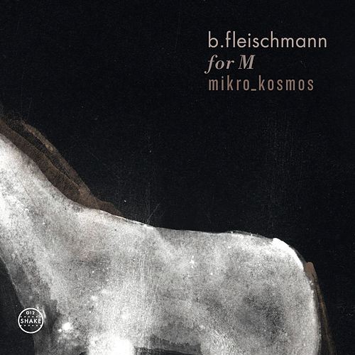 For M / Mikro_Kosmos - Two Concerts by B. Fleischmann