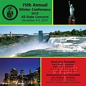 Play & Download New York State School Music Association 75th Annual Winter Conference 2010 All-State Concerts - All State Vocal and Instrumental Jazz Ensemble by Various Artists | Napster