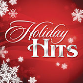 Play & Download Holiday Hits by Various Artists | Napster