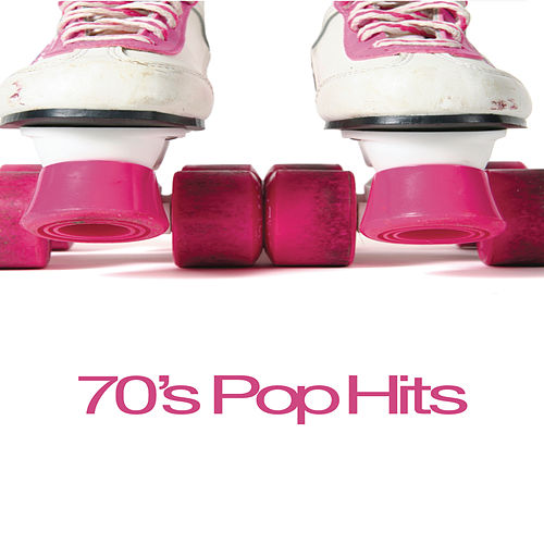 70's Pop Hits by Various Artists