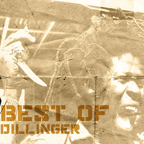 Best Of Dillinger by Dillinger