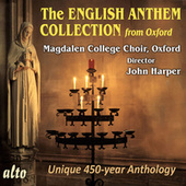 Play & Download The English Anthem Collection by Magdalen College Choir | Napster