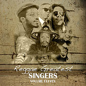 Play & Download Reggae Greatest Singers Vol 11 by Various Artists | Napster